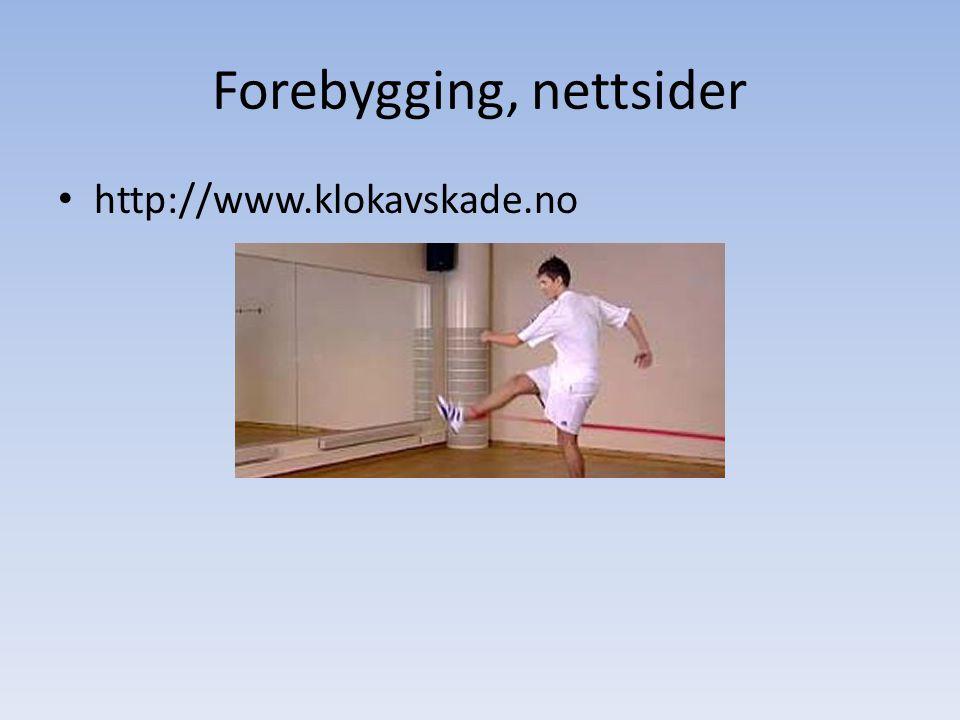 Forebygging, nettsider http://www.klokavskade.no