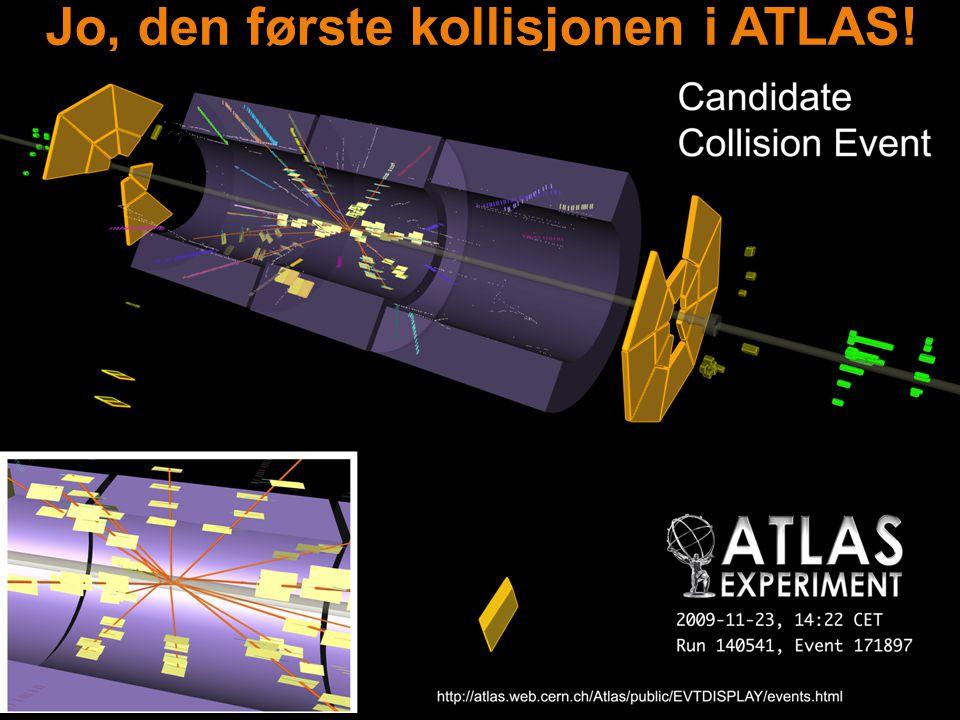 Jo, den første kollisjonen i ATLAS!