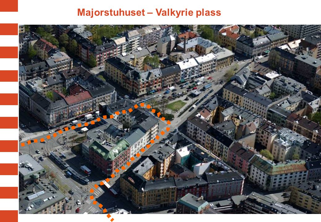 Majorstuhuset – Valkyrie plass