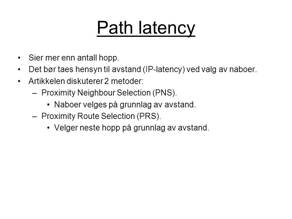 Path latency Sier mer enn antall hopp.
