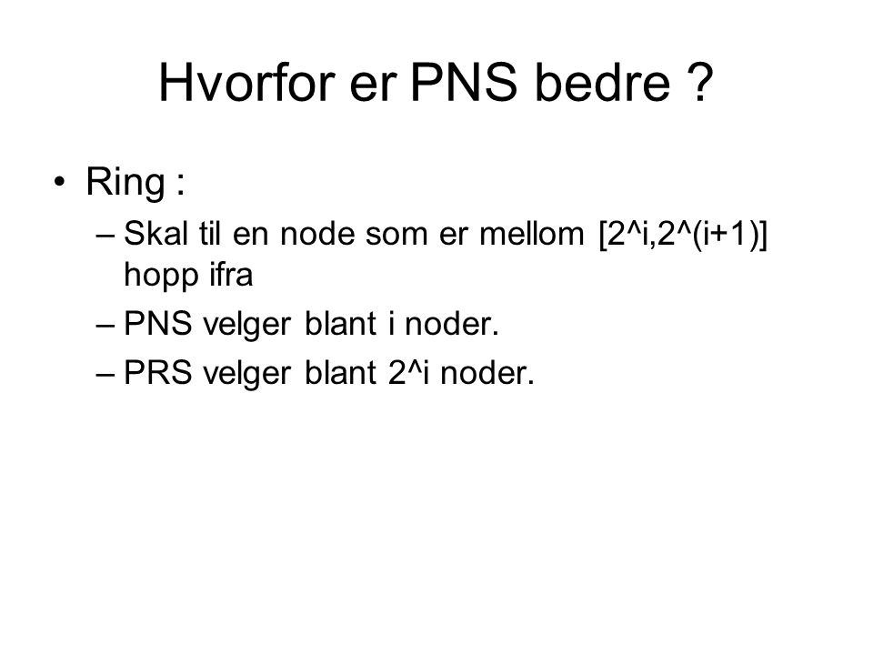 Hvorfor er PNS bedre .