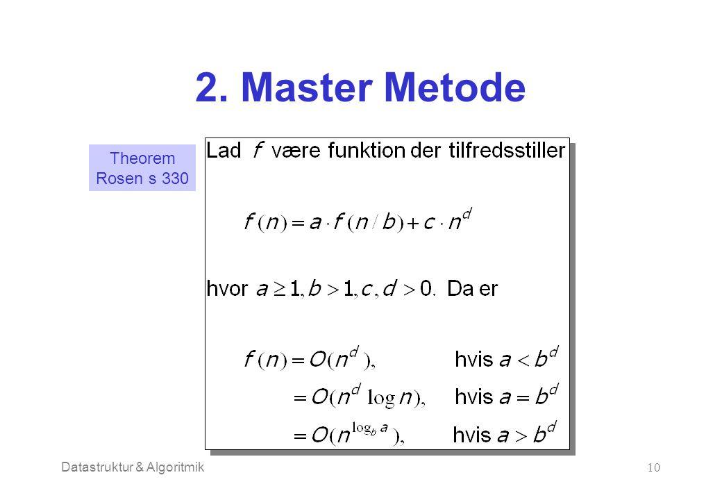 Datastruktur & Algoritmik10 2. Master Metode Theorem Rosen s 330