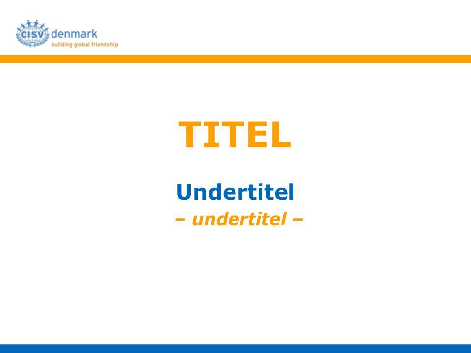 TITEL Undertitel – undertitel –