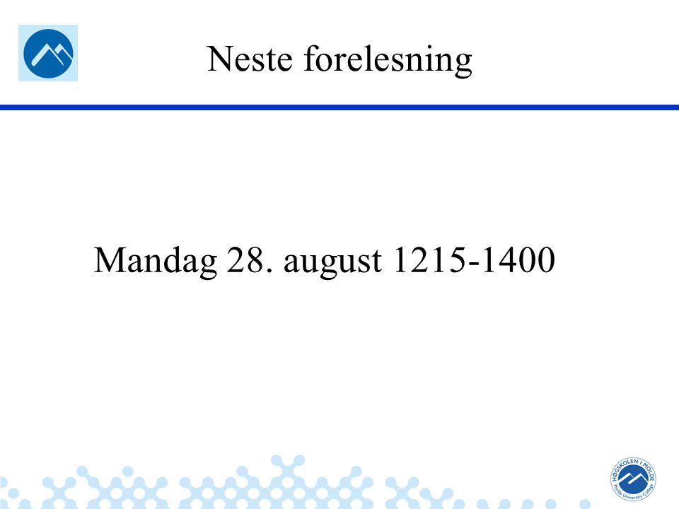 Jæger: Robuste og sikre systemer Neste forelesning Mandag 28. august 1215-1400