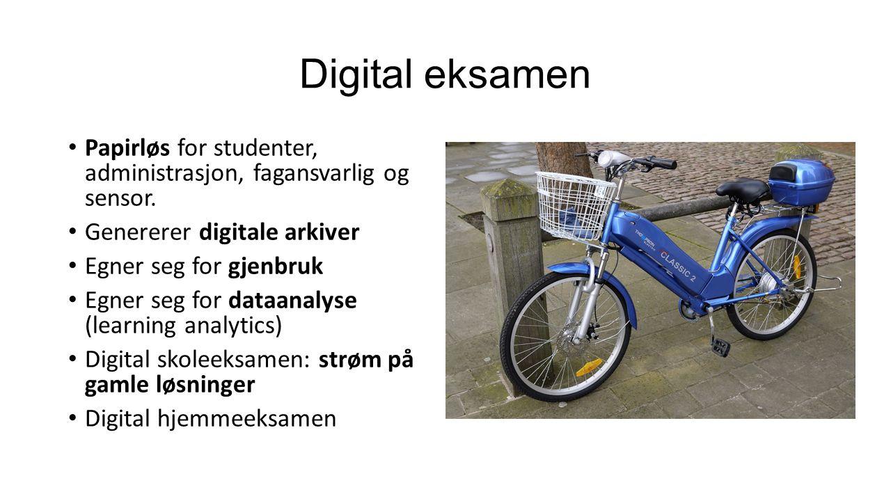 Digital eksamen Papirløs for studenter, administrasjon, fagansvarlig og sensor.