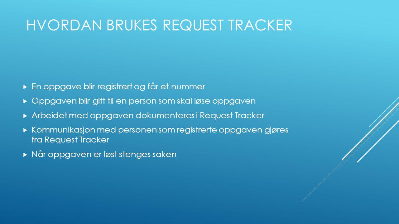 HVORDAN BRUKES REQUEST TRACKER I COLOR LINE  Color Line er Norges største fergerederi med 4 utenriksruter  Color Line IT leverer it-tjenester til 8 landlokasjoner og 6 skip  Alle hendvendelser fra sluttbrukere behandles av IT-service desk.