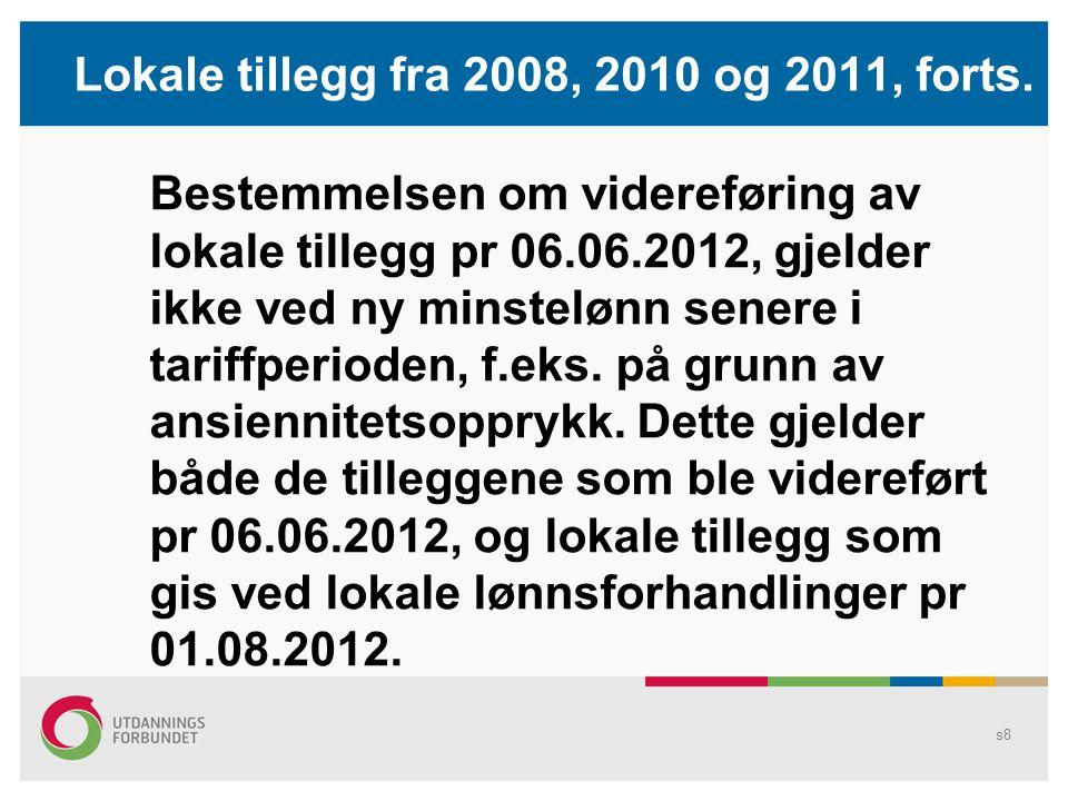 Kontaktlærertillegget Kontaktlærertillegget «lever sitt eget liv»: Sentralt funksjonstillegg, SFS 2213: 10 000 kr per år Lokalt funksjonstillegg, Bergen kommune: 11 500 kr per år s9