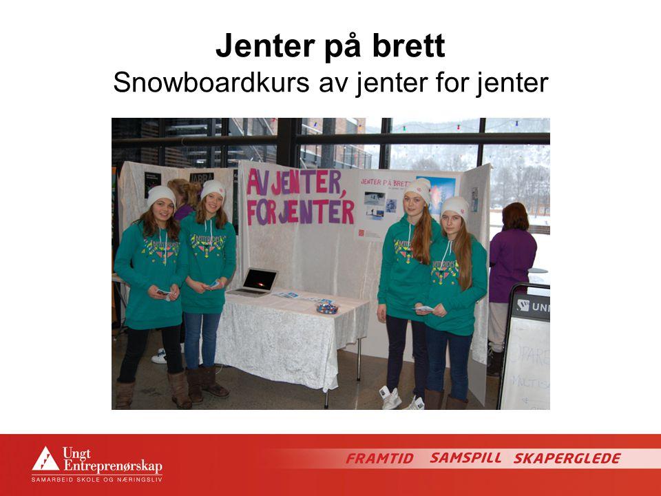 Jenter på brett Snowboardkurs av jenter for jenter