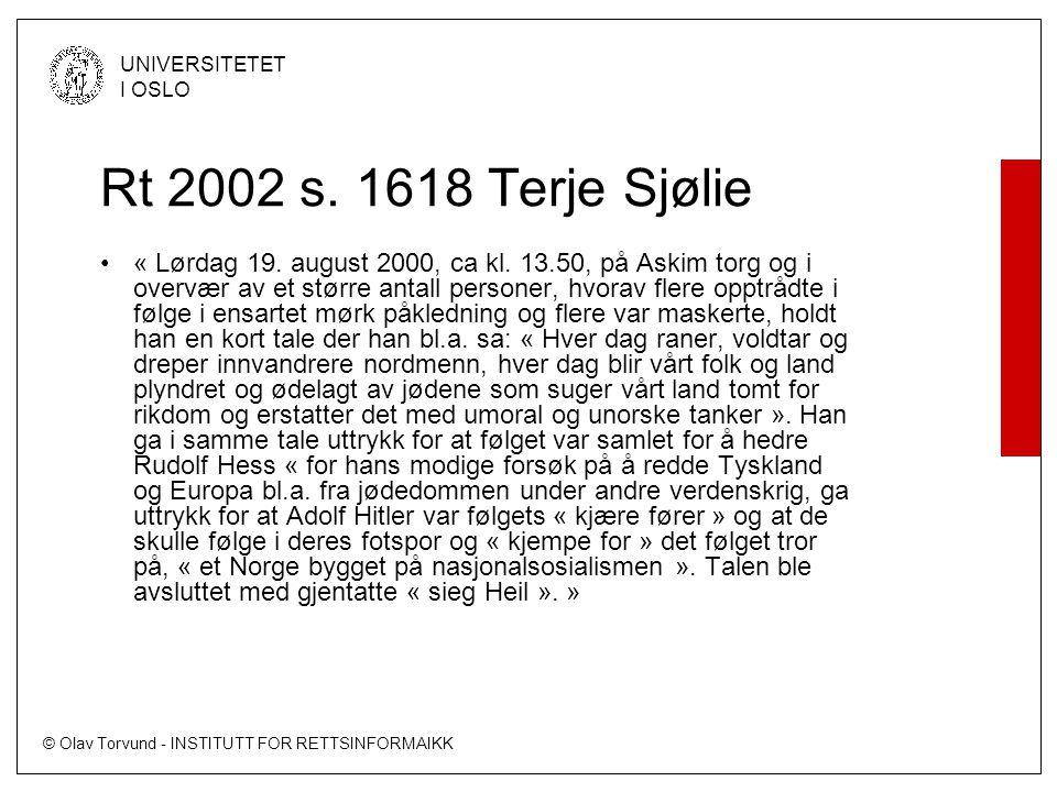 © Olav Torvund - INSTITUTT FOR RETTSINFORMAIKK UNIVERSITETET I OSLO Rt 2002 s.