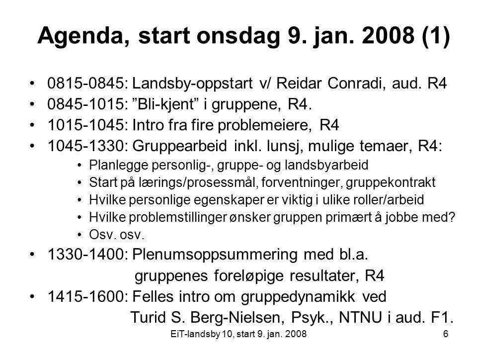 EiT-landsby 10, start 9.jan. 20087 Agenda, andre dag 16.