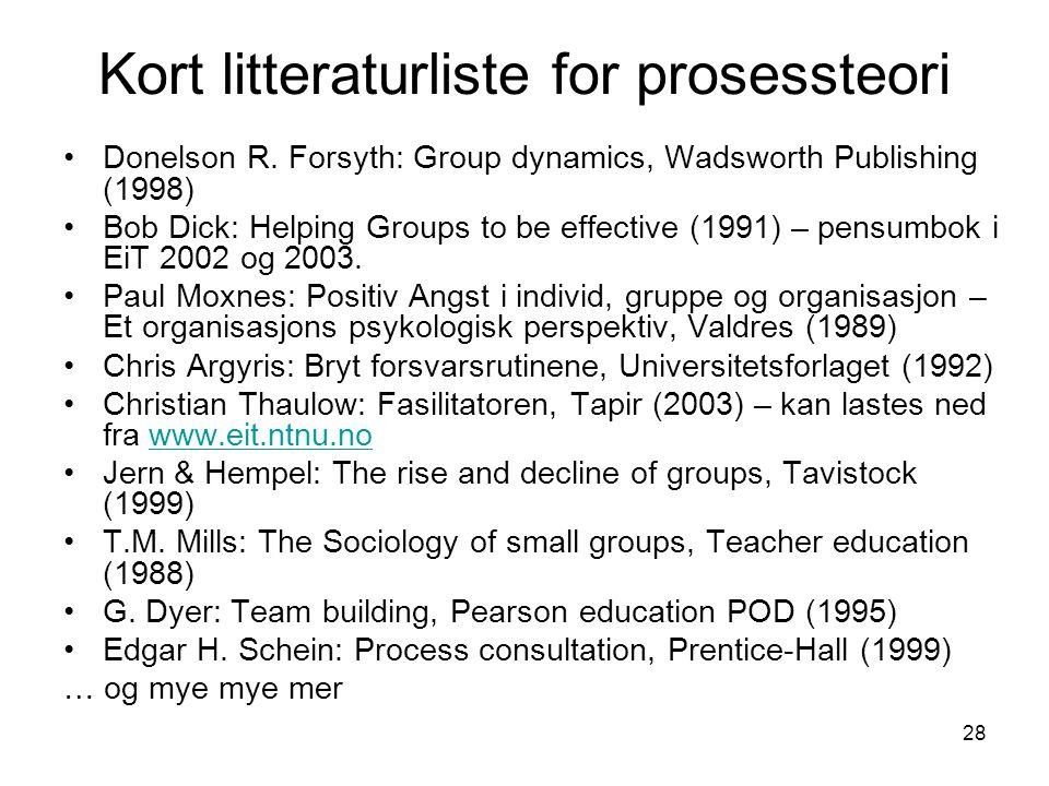 28 Kort litteraturliste for prosessteori Donelson R.