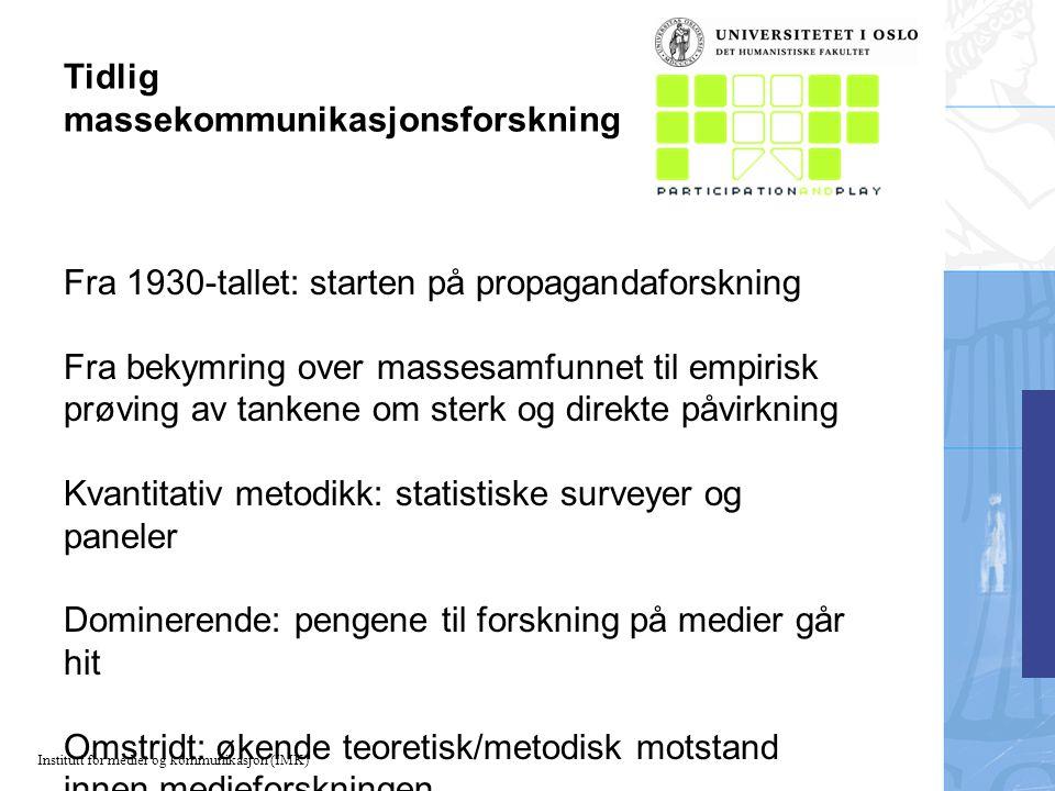 Institutt for medier og kommunikasjon (IMK) Lasswells modell Hvem.