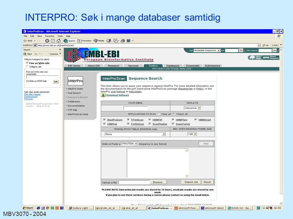 MBV3070 - 2004 INTERPRO: Søk i mange databaser samtidig