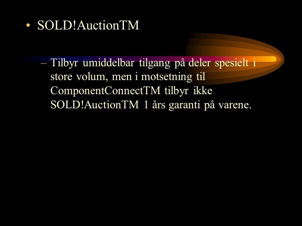 SOLD!AuctionTM –Tilbyr umiddelbar tilgang på deler spesielt i store volum, men i motsetning til ComponentConnectTM tilbyr ikke SOLD!AuctionTM 1 års ga
