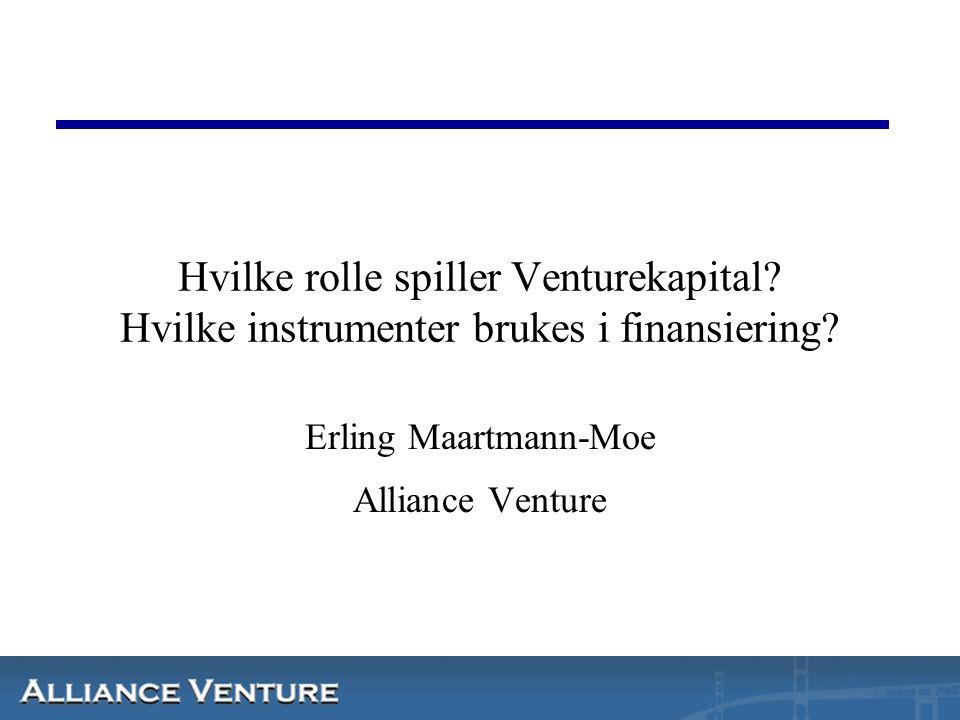 Alliance Venture Capital Presentasjon i 4 deler  Grunnleggende om venture –Emisjoner –Investeringer –Prinsipper for Venturekapital  Statistikk fra Norsk Venture 2005 –Foreløpige tall  EVCA om finansielle strukturer  Gjennomgang av eksempel term-sheet