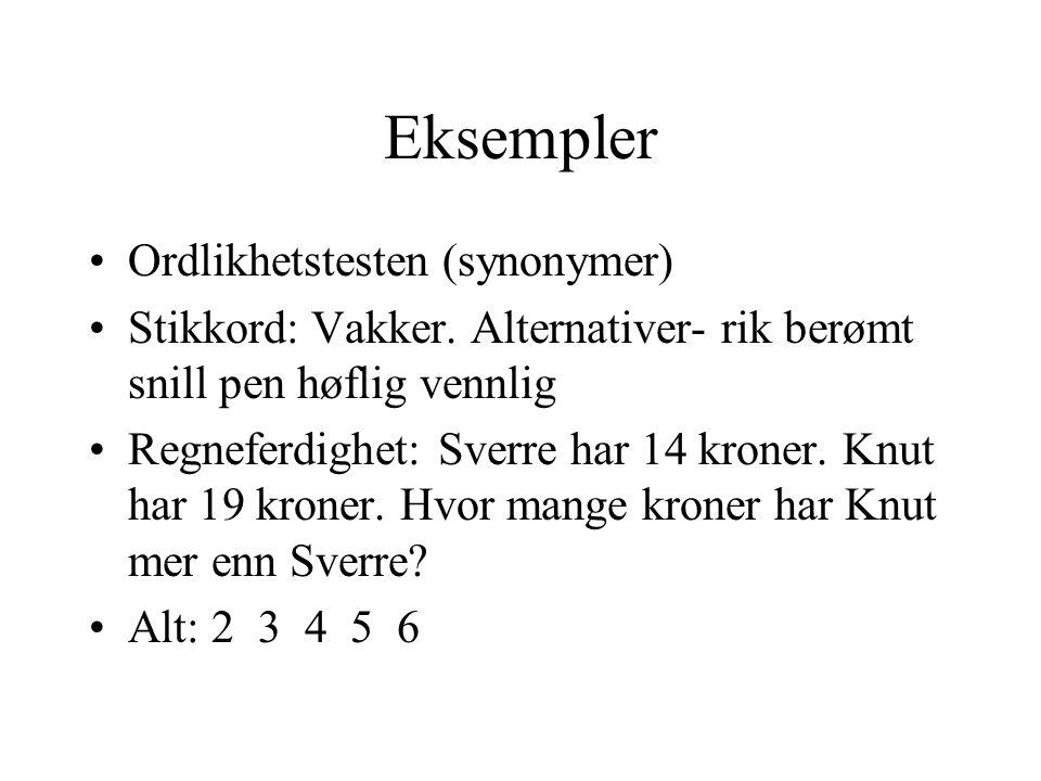 Eksempler Ordlikhetstesten (synonymer) Stikkord: Vakker.