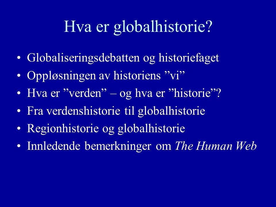 Hva er globalhistorie.