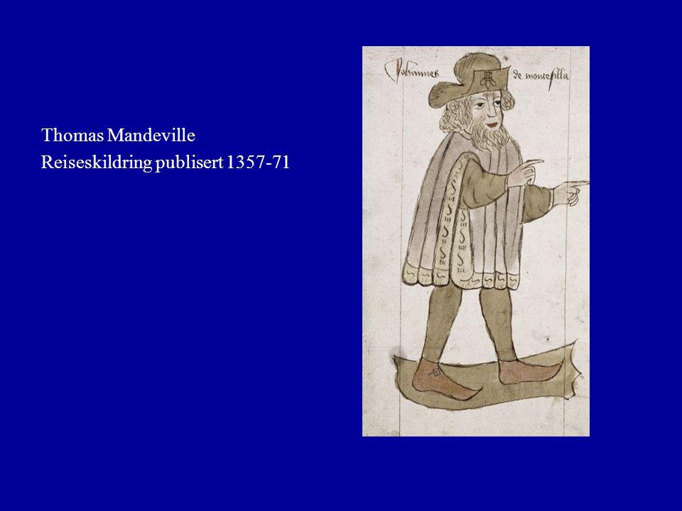 Thomas Mandeville Reiseskildring publisert 1357-71