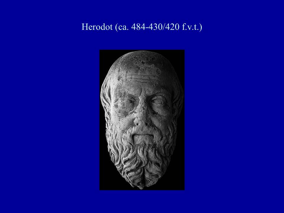 Herodot (ca. 484-430/420 f.v.t.)