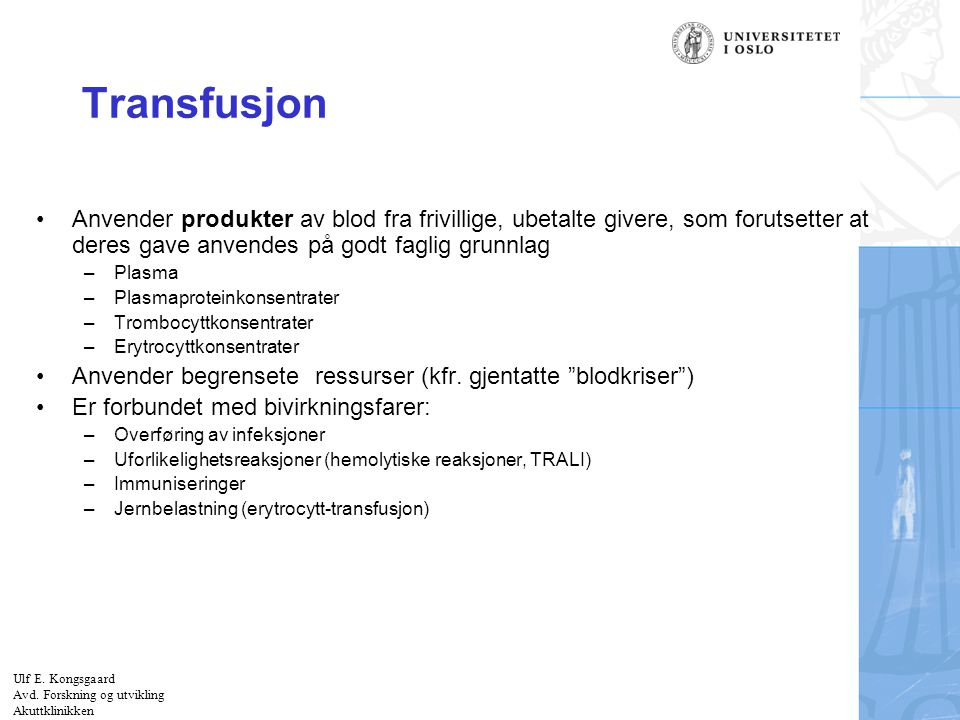 The coagulation and fibrinolytic system for the Anaesthesiologist Ulf E.
