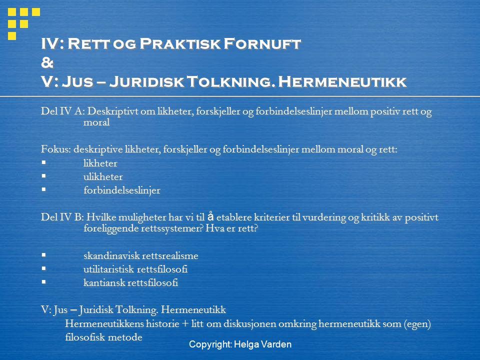Copyright: Helga Varden V: Jus – Juridisk Tolkning.