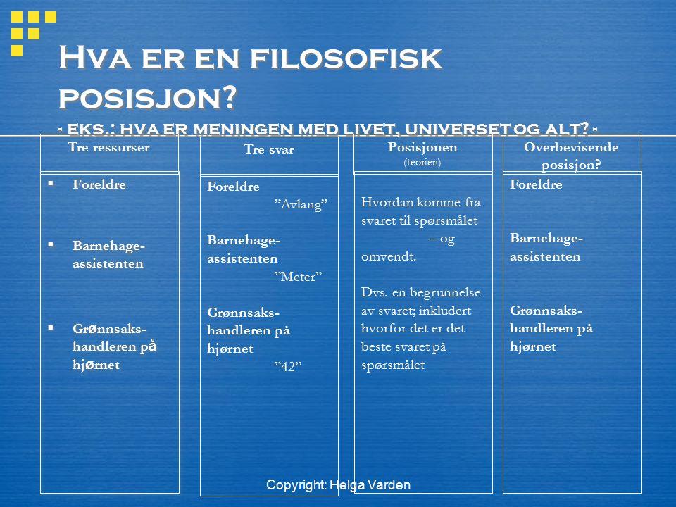 Copyright: Helga Varden Illusjonen forts.F. eks. argumenterer Olivecrona (s.