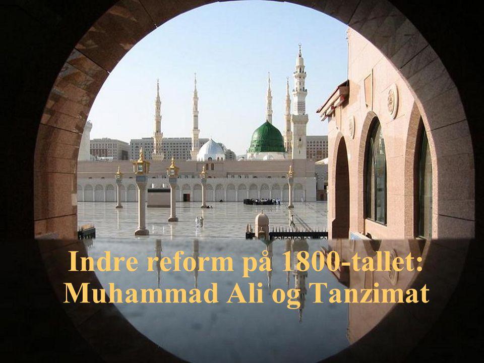 Midtøsten år 1800 Underlagt Det osmanske rike med unntak av Marokko i vest og Iran i øst Absolutte monarkier Ulik grad av sentralstyre