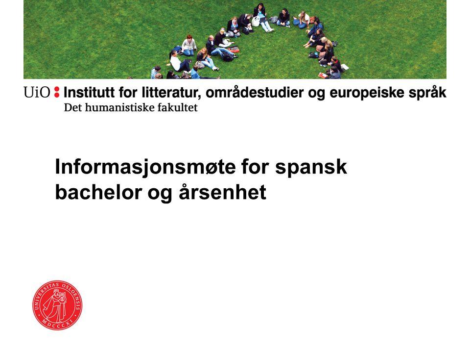 Informasjonsmøte for spansk bachelor og årsenhet