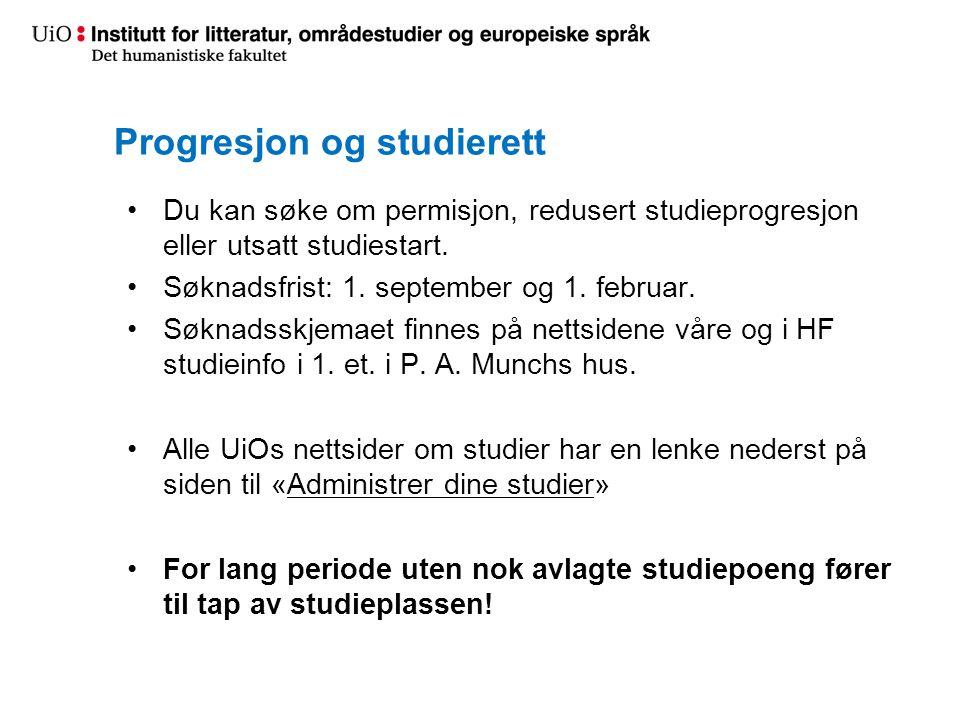 Progresjon og studierett Du kan søke om permisjon, redusert studieprogresjon eller utsatt studiestart.