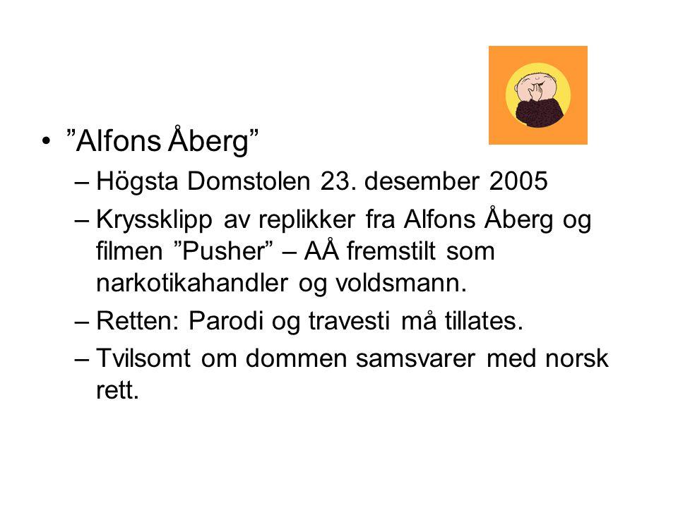"""""""Alfons Åberg"""" –Högsta Domstolen 23. desember 2005 –Kryssklipp av replikker fra Alfons Åberg og filmen """"Pusher"""" – AÅ fremstilt som narkotikahandler og"""