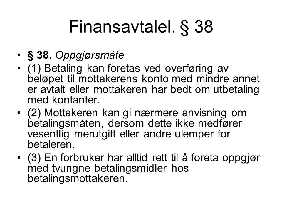 Finansavtalel. § 38 § 38.