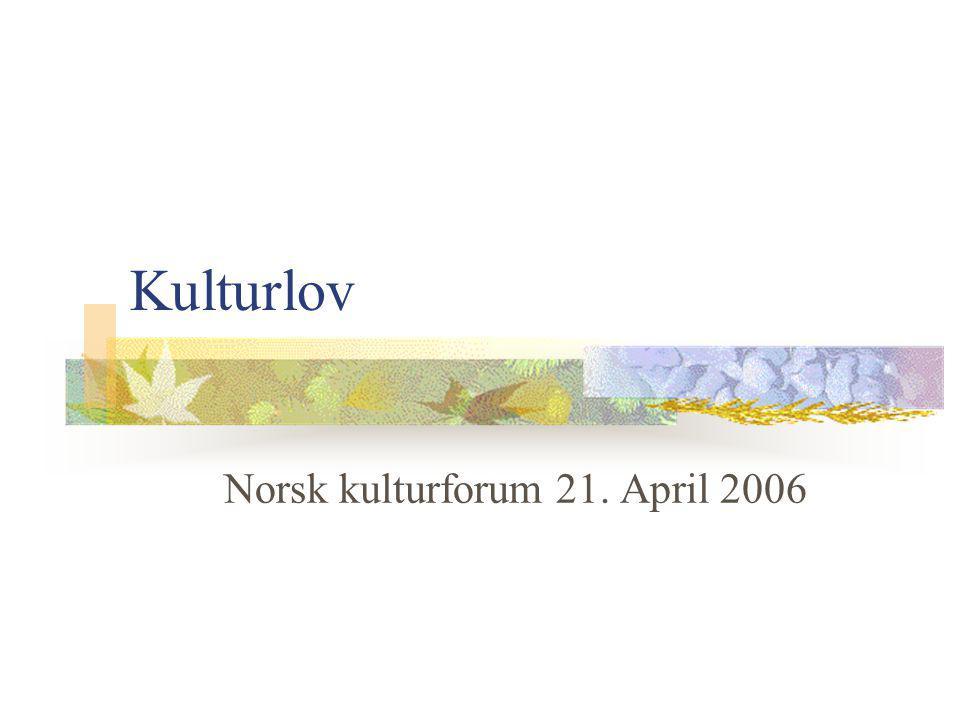 Kulturlov Norsk kulturforum 21. April 2006