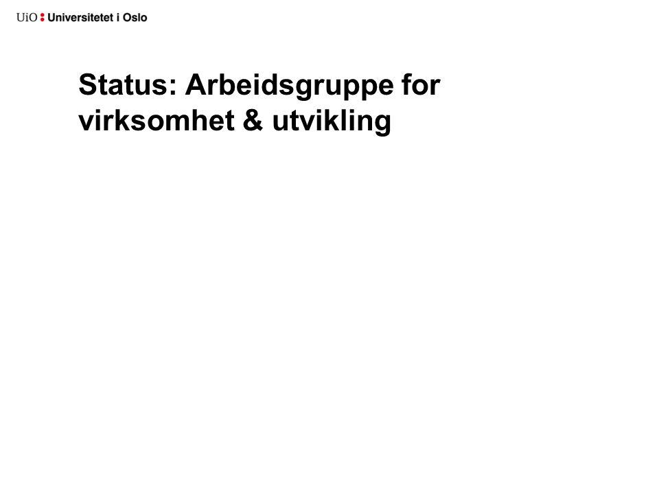 Status: Arbeidsgruppe for virksomhet & utvikling