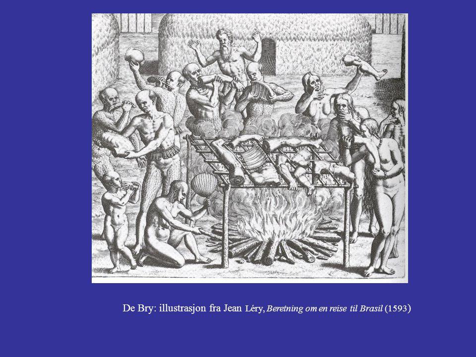 De Bry: illustrasjon fra Jean Léry, Beretning om en reise til Brasil (1593 )