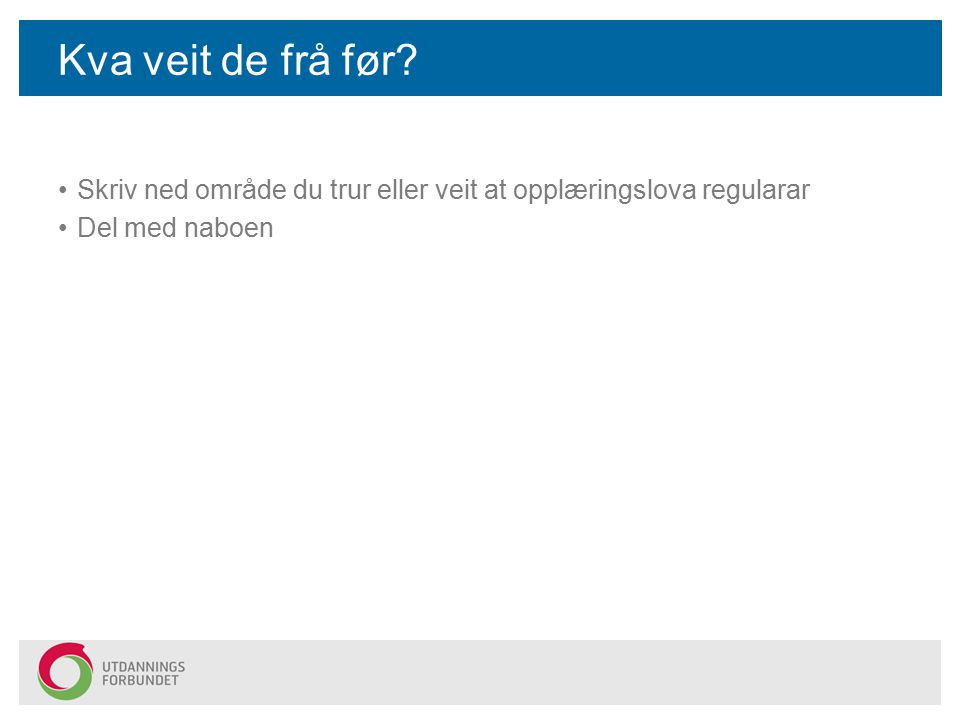 Kapittel 1.Formål, verkeområde og tilpassa opplæring m.m.