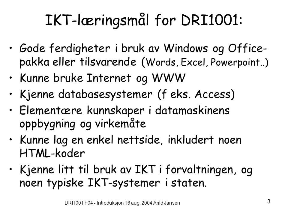 DRI1001 h04 - Introduksjon 16 aug.