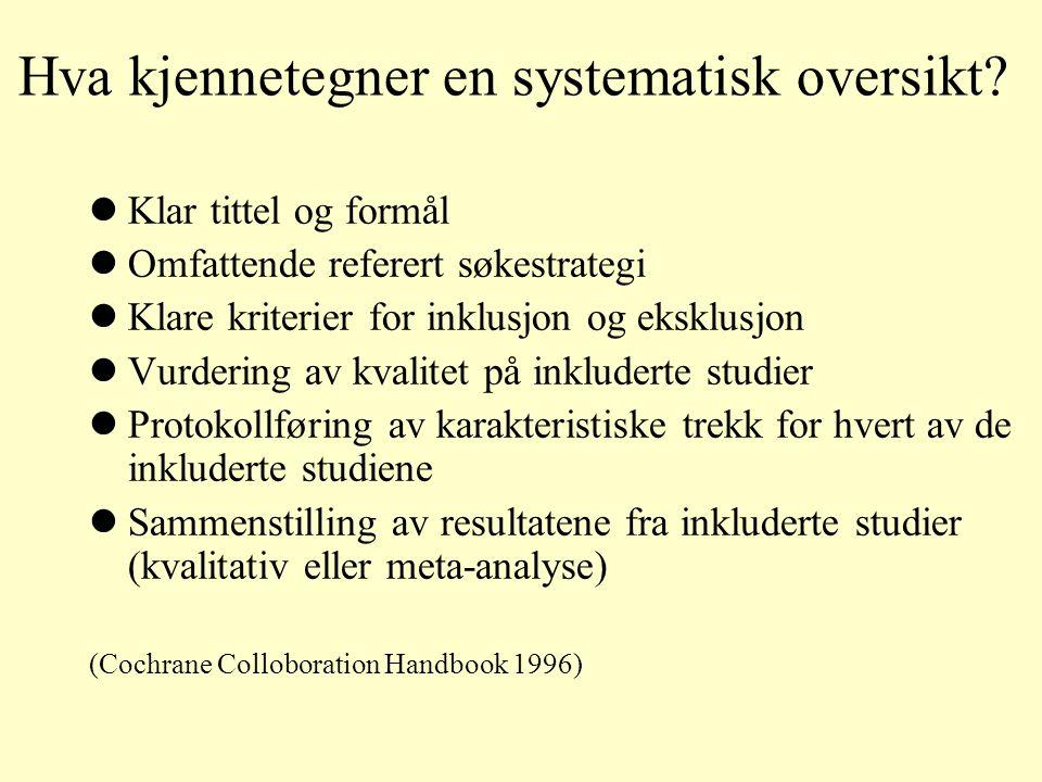 Hovedpunketr i kritisk vurdering Kan vi stole på resultatene? Hva forteller resultatene? Kan resultatene overføres til min praksis?