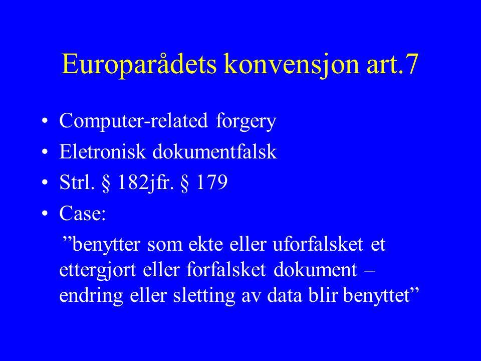Europarådets konvensjon art.7 Computer-related forgery Eletronisk dokumentfalsk Strl.