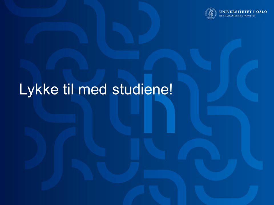 Lykke til med studiene!