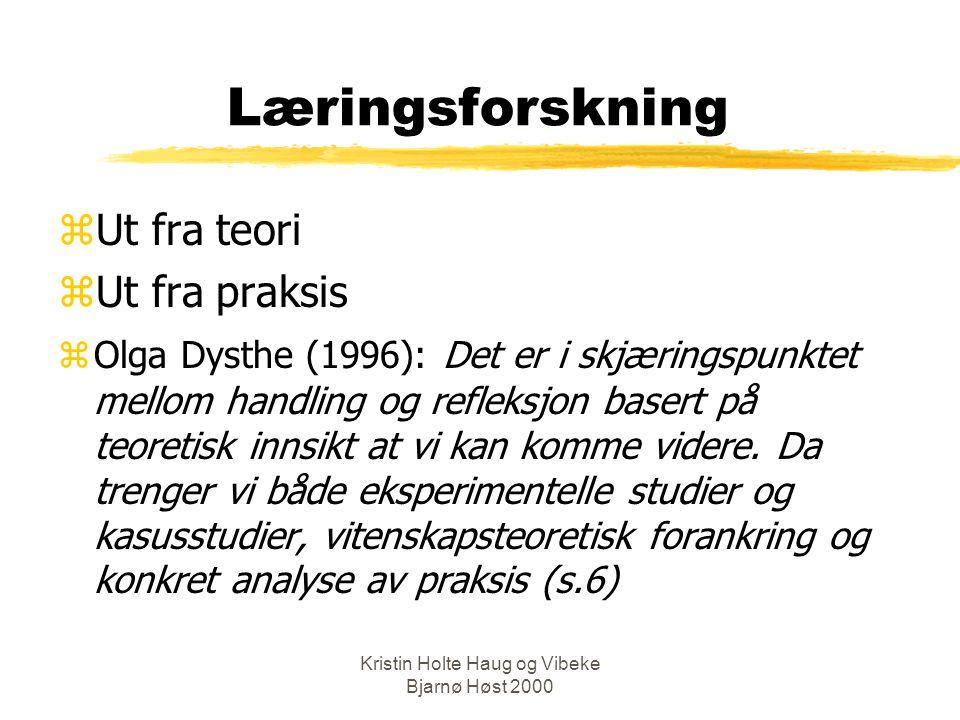 Kristin Holte Haug og Vibeke Bjarnø Høst 2000 Diskusjonstema 2: zPåstand 1: For å tilrettelegge for optimale undervisningsopplegg trenger HiO mer kunnskap om hvordan studentene lærer.