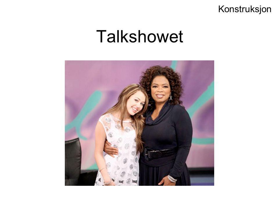 Talkshowet Konstruksjon