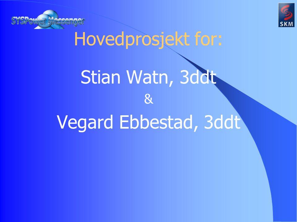 Hovedprosjekt for: Stian Watn, 3ddt & Vegard Ebbestad, 3ddt