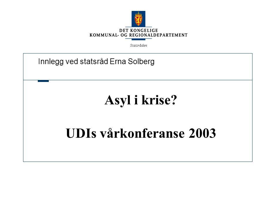 Statsråden Status i dag 10 ganger så mange asylsøkere i 2002 som gjennomsnittet for årene 1995-97 Bare Østerrike har de siste årene fått flere asylsøkere enn Norge relatert til folketall Norge bruker nær 2 milliarder til saksbehandling og opphold for asylsøkere 80 % av asylsøkerne fikk avslag i 2002