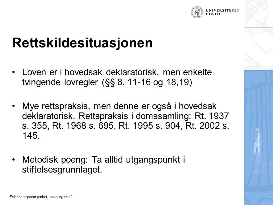 Felt for signatur (enhet, navn og tittel) Stiftelse - stiftelsesmåter Avtale.