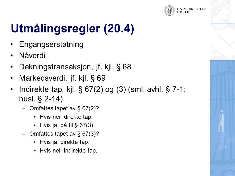 Utmålingsregler (20.4) Engangserstatning Nåverdi Dekningstransaksjon, jf.