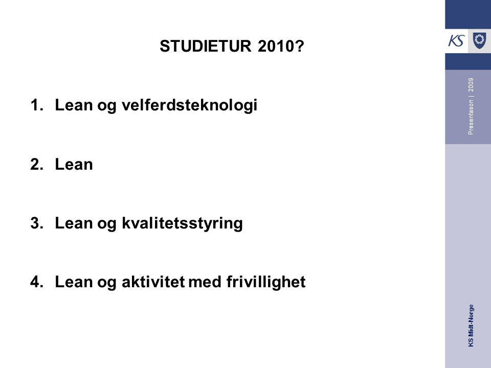 KS Midt-Norge Presentason | 2009 STUDIETUR 2010.