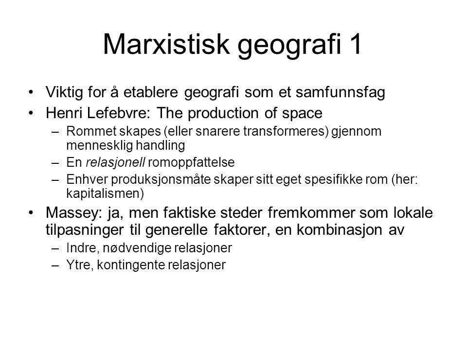Marxistisk geografi 2 Synet på rommet som skapt av sosiale relasjoner understreker tilstedeværelsen av maktrelasjoner, og dermed ujevn utvikling i et territorielt perspektiv: Mens nyklassisk økonomisk teori anvendt på romlige forhold skulle predikere utjevning Understreker marxistisk økonomi fortsatt ulikhet (eventuelt økende grad av sentralisering) Spatial fixes (Harvey)/ (Massey): Produserte rom muliggjør akkumulasjon i en viss periode, men legger (fysiske) begrensninger for videre ekspansjon