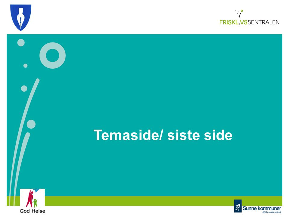 Temaside/ siste side