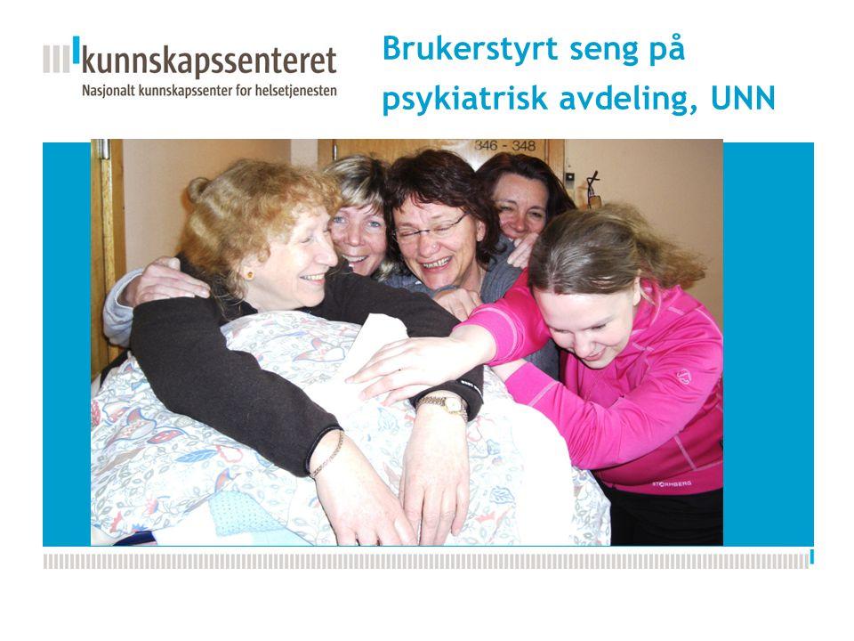 Kunnskapsesenterets nye PPT-mal Brukerstyrt seng på psykiatrisk avdeling, UNN