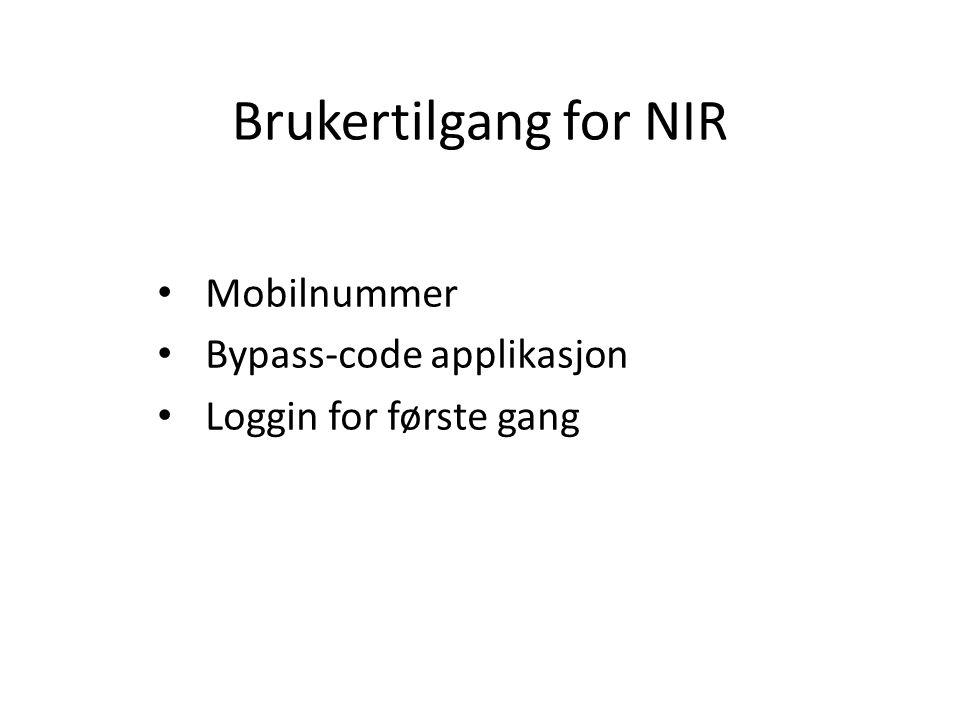 Brukertilgang for NIR Mobilnummer Bypass-code applikasjon Loggin for første gang
